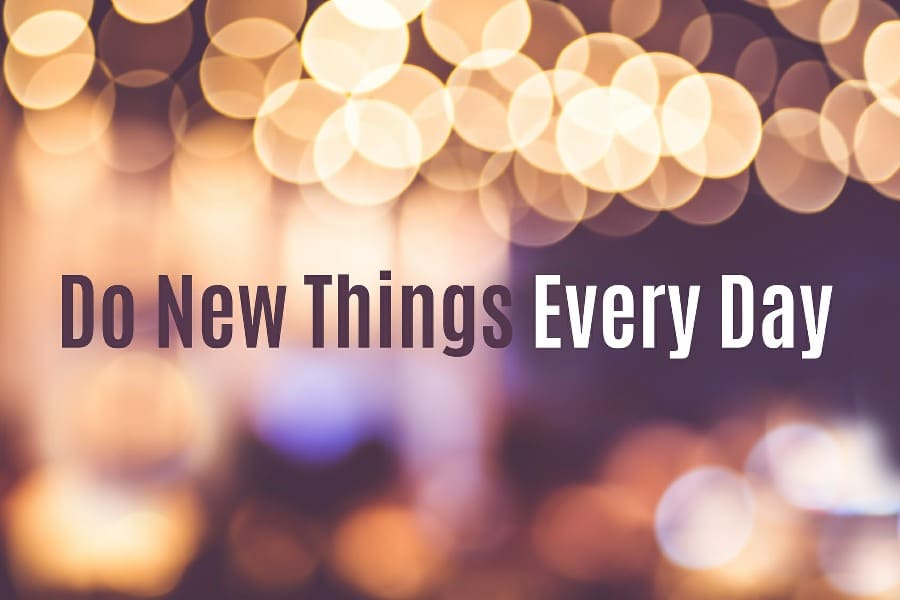 fear of new things neophobia - do new things everyday strap line banner